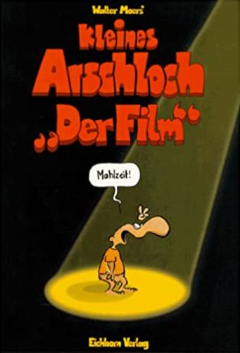 """Kleines Arschloch """"Der Film"""""""