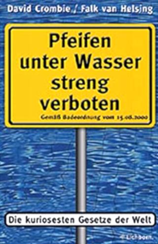 Pfeifen unter Wasser streng verboten