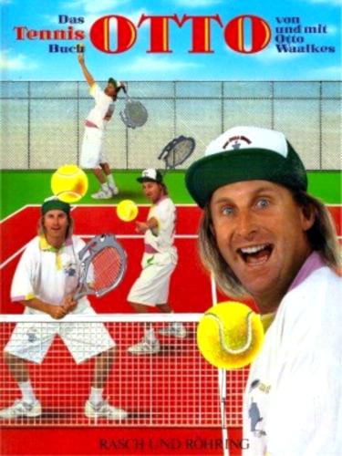 Das Tennis Buch OTTO